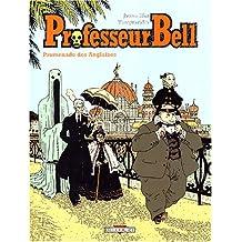 PROFESSEUR BELL T04 : PROMENADE DES ANGLAISES
