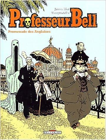 Livres gratuits Professeur Bell, tome 4 : Promenade des Anglaises pdf, epub