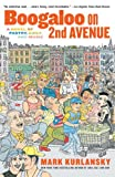 Boogaloo on 2nd Avenue: A Novel of Pastry, Guilt and Music