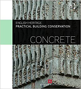 Practical Building Conservation: Concrete (Volume 2)