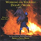 img - for Working on Yourself Doesnt Work: A Book on CD About Instantaneous Transformation book / textbook / text book