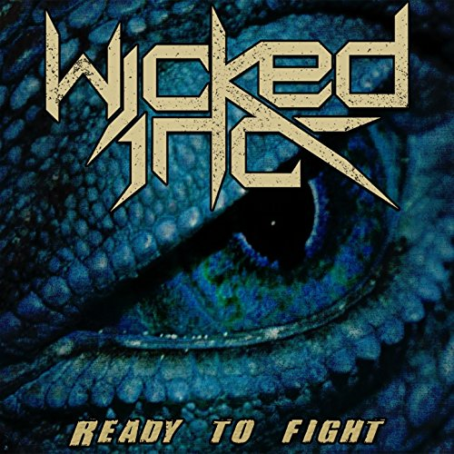 Wicked Inc - Ready To Fight - CDEP - FLAC - 2017 - WRE Download