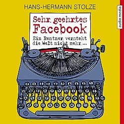 Sehr geehrtes Facebook!