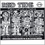 Fear & Loathing in Florida by Red Tide (2004-04-11)