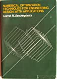 Numerical Optimization Techniques for Engineering Design: With Applications (Mcgraw Hill Series in Mechanical Engineering)