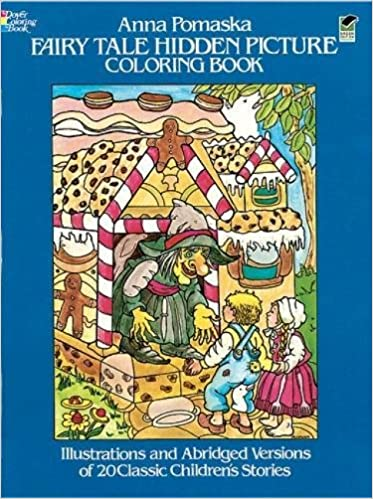 Fairy Tale Hidden Picture Coloring Book Dover Childrens Activity Books Anna Pomaska 9780486242842 Amazon