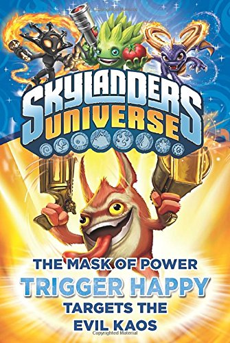 The Mask of Power: Trigger Happy Targets the Evil Kaos #8 (Skylanders Universe)