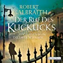 Der Ruf des Kuckucks (Cormoran Strike 1) Audiobook by Robert Galbraith Narrated by Dietmar Wunder