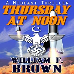Thursday at Noon: a Mideast Political Thriller Audiobook