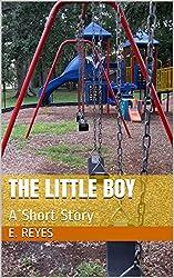 The Little Boy: A Short Story