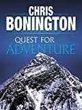 Quest for Adventure: Remarkable feats of exploration and adventu