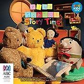 Play School Story Time | Aaron Blabey, Jonathan Bentley, Marie Alafaci, Shane McGowan, Frances Watts, Judy Watson, Stephen Michael King, Renée Treml