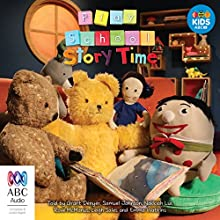 Play School Story Time Radio/TV Program by Aaron Blabey, Jonathan Bentley, Marie Alafaci, Shane McGowan, Frances Watts, Judy Watson, Stephen Michael King, Renée Treml Narrated by Grant Denyer, Sailor Denyer, Samuel Johnson, Nakkiah Lui, Rove McManus, Leigh Sales, Emma Watkins