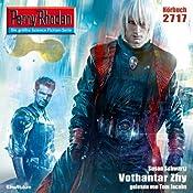 Vothantar Zhy (Perry Rhodan 2717) | Susan Schwartz