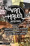 Van Halen Rising: How a Southern California