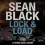 Lock & Load: A Ryan Lock Short | Sean Black
