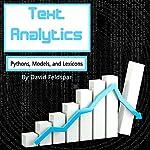 Text Analytics: Python, Models, and Lexicons | David Feldspar