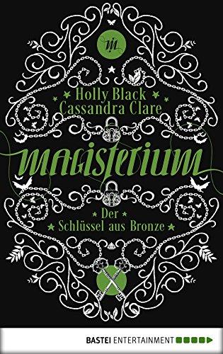 Download PDF Magisterium - Der Schlüssel aus Bronze - Band 3