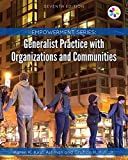 Empowerment Series: Generalist Practice with Organizations and Communities (MindTap Course List)