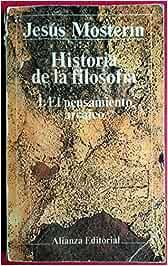 Historia de la filosofia. 1.el pensamiento arcaico El