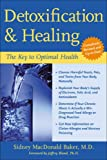 Detoxification and Healing: The Key to Optimal Health