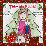 Thimble Kisses