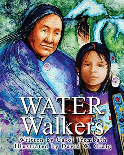 (Water Walkers: Walking Lake Superior)