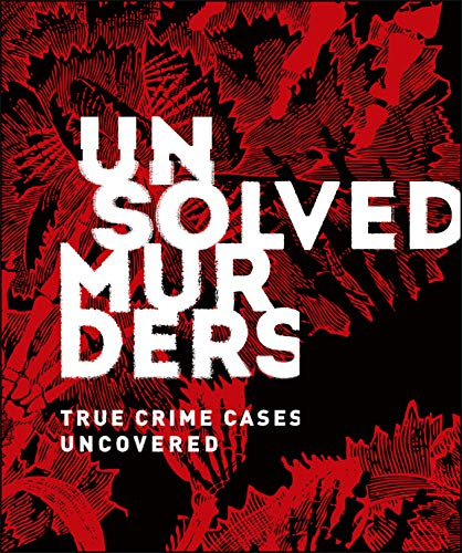 (Unsolved Murders: True Crime Cases)