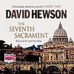 The Seventh Sacrament   David Hewson
