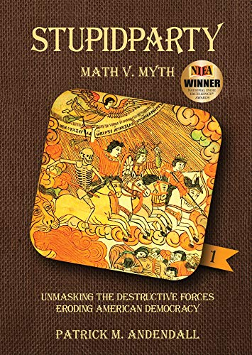Stupidparty Math V. Myth by Patrick M. Andendall ebook deal