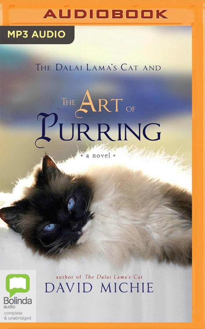 The Dalai Lama's Cat and the Art of Purring: A Novel pdf