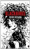 Blackbirds, Chuck Wendig, 0857662309