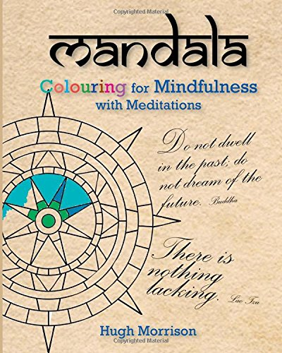 Download Mandala Colouring For Mindfulness With Meditations Book Pdf