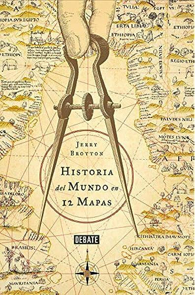 Historia del mundo en 12 mapas: Amazon.es: Brotton, Jerry, Francisco José Ramos Mena;: Libros