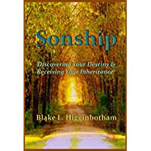 Sonship: 'Discovering Your Destiny & Receiving Your Inheritance'