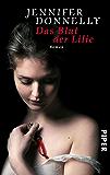 Das Blut der Lilie: Roman