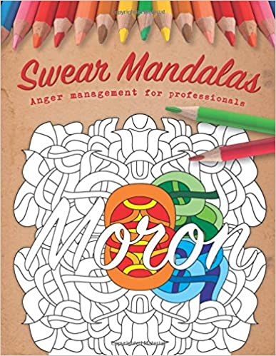 Swear Mandalas: Anger management for professionals