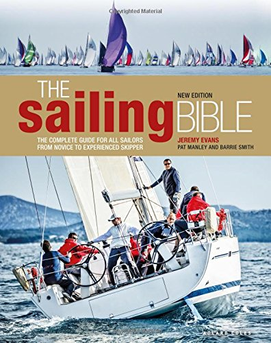 Skipper Compasses - The Sailing Bible: The Complete Guide for All Sailors from Novice to Experienced Skipper 2nd edition