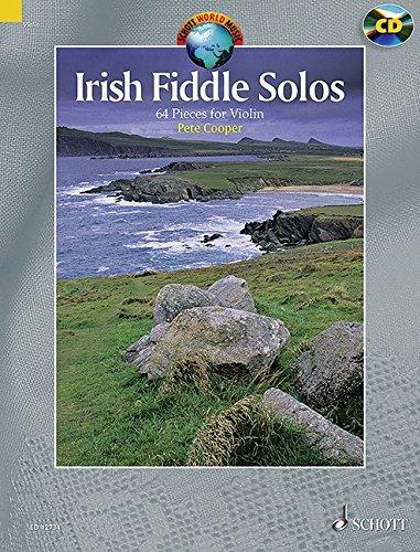 Irish Fiddle Solos: 64 Pieces. Violine. Ausgabe mit CD. (Schott World Music)