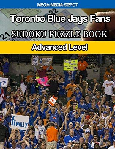 Download Toronto Blue Jays Fans Sudoku Puzzle Book: Advanced Level ebook