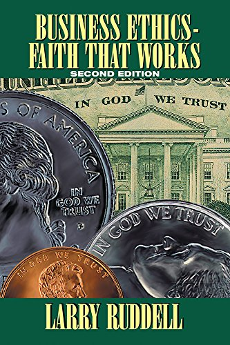 53 best business ethics books of all time bookauthority book cover of larry ruddell business ethics faith that works 2nd edition fandeluxe Gallery