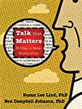 Talk That Matters, Susan Lee Lind and Ben Campbell Johnson, 193520503X
