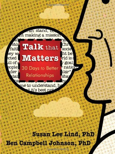 Read Online Talk that Matters: 30 Days to Better Relationships PDF
