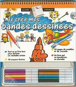 Je Cree Mes Bd Livre Chevalet Collectif 9782709806466