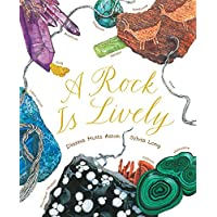 Aston, D: Rock Is Lively (Nature Books)
