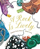 A Rock Is Lively (Nature