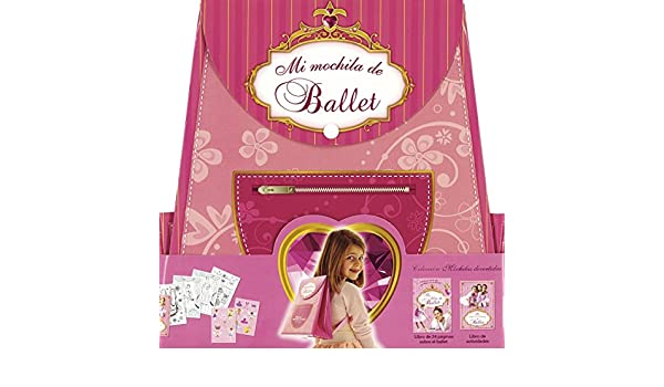 Mi mochila de ballet / My backpack of ballet (Spanish Edition): 9788467719147: Amazon.com: Books