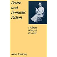 Desire and Domestic Fiction: A Political History of the Novel