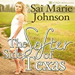 The Softer Side of Texas | Sai Marie Johnson