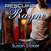Rescuing Rayne: Delta Force Heroes, Book 1 | Susan Stoker